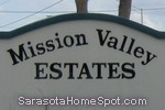 sign in front of Mission Valley Estates in Nokomis