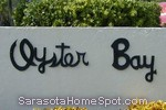 sign in front of Oyster Bay area in Sarasota